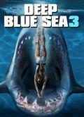 深海狂鯊3 Deep Blue Sea 3